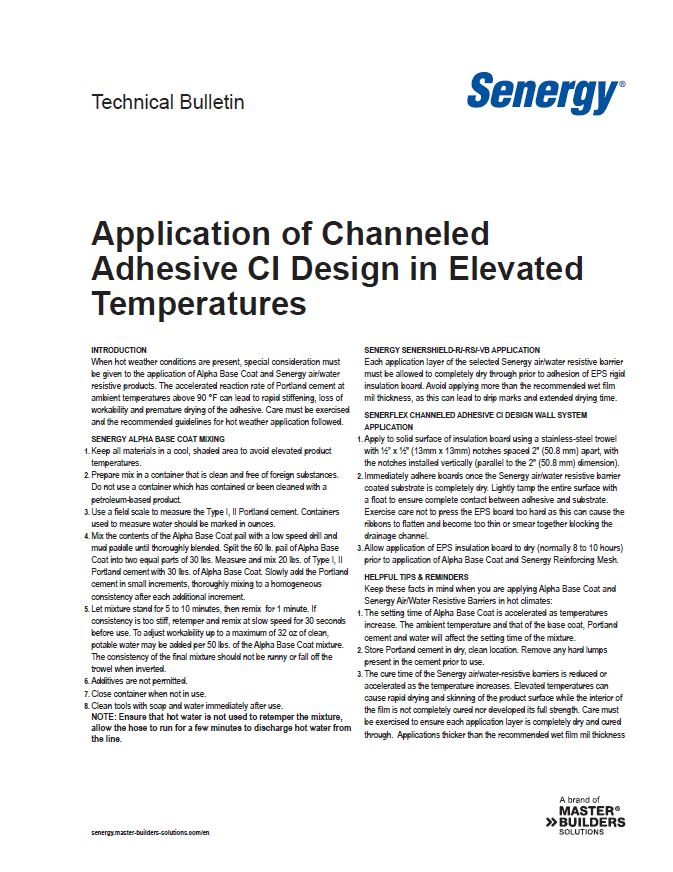 Application of Channeled Adhesive CI Design in Elevated Temperatures